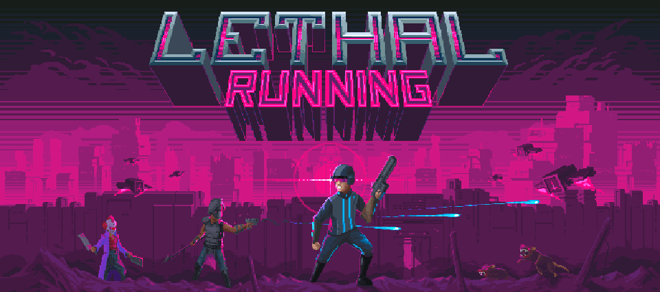 Lethal Running